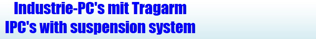 Industrie-PC's mit Tragarm